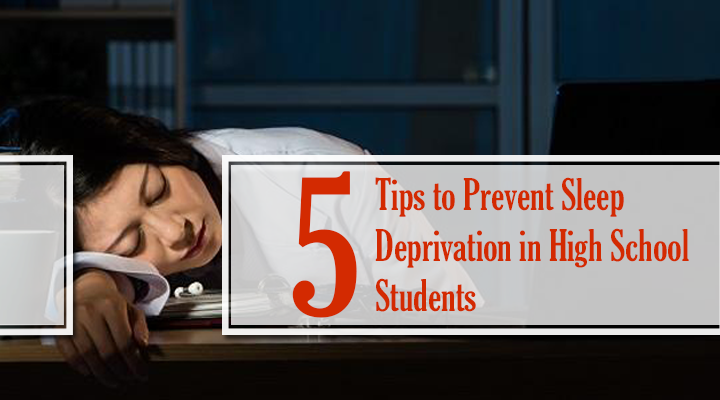 remedies for sleep deprivation in high school students