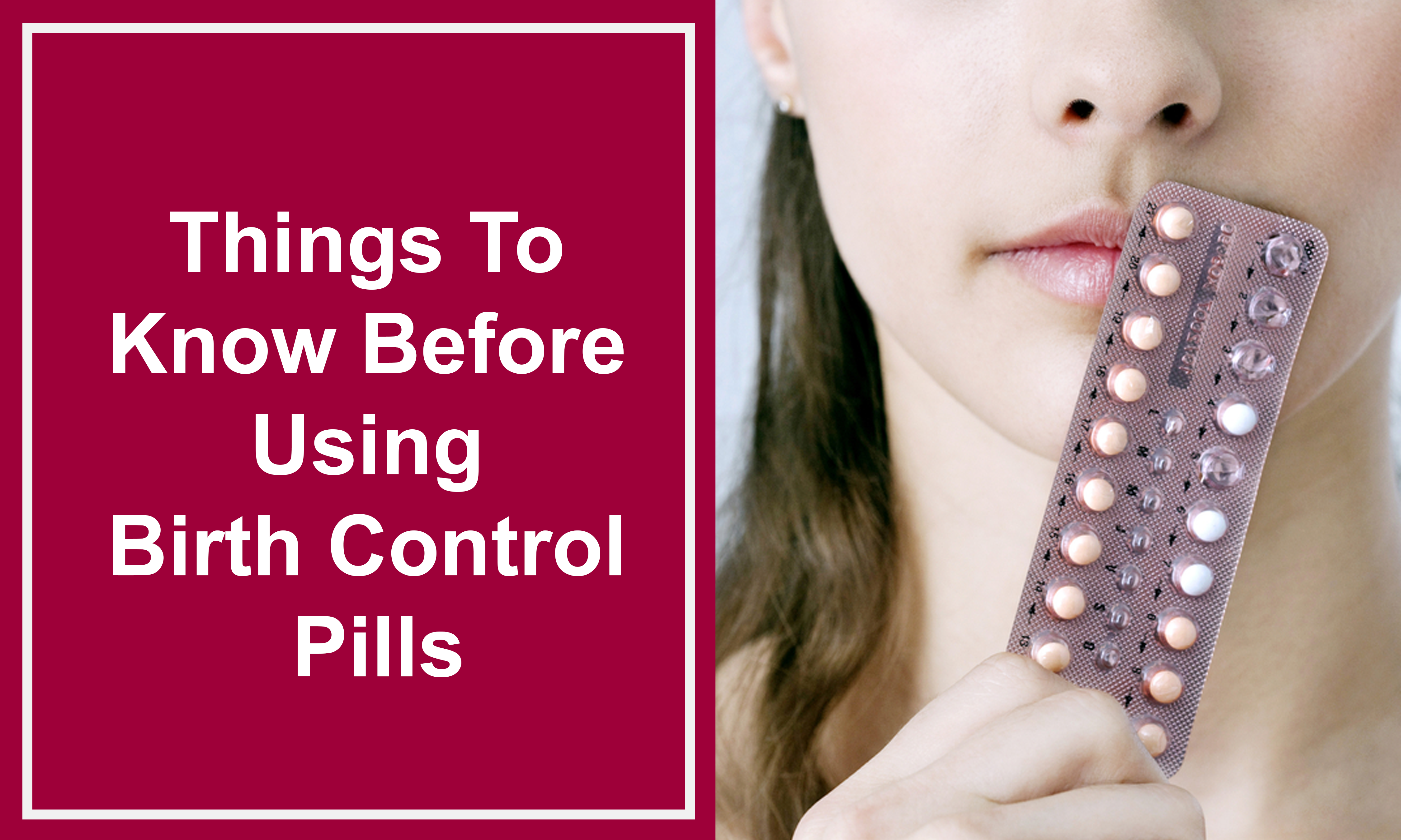 Things To Know Before Using Birth Control Pills